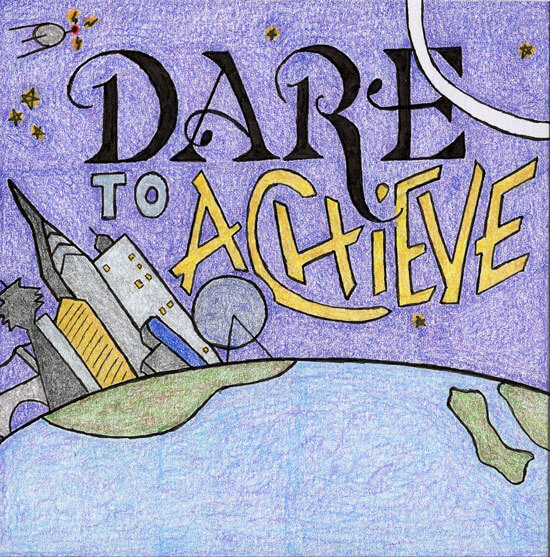 Dare to Acheive